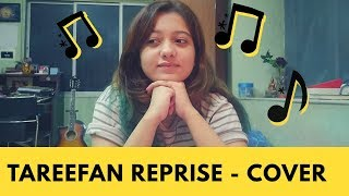 Tareefan | Veere Di Wedding |  Reprise | Lisa Mishra | Cover By Simran Ferwani