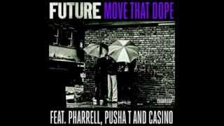Move That Dope - Future ft. Pharrell, Pusha T , Casino (Mike Will Made It) (Chopped & Screwed)