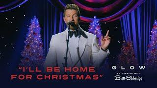 """Brett Eldredge - """"I'll Be Home For Christmas"""" (Glow, An Evening with Brett Eldredge)"""
