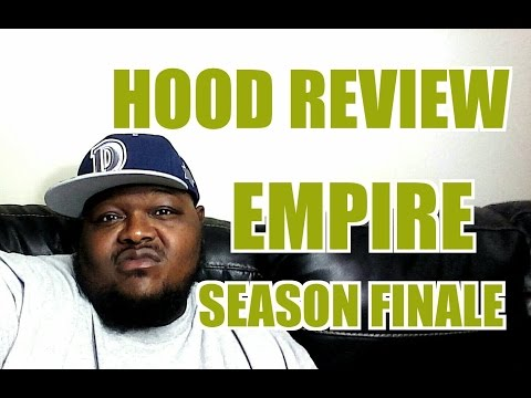 Empire S2 Ep.18 Season Finale (Hood Review)