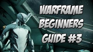 Warframe : Beginners Guide Episode 3 Mastery Rank 1 Test What is Mastery rank?