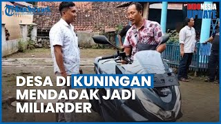 Warga di Kuningan Jual Lahan untuk Proyek Waduk, Dapat Rp134 Miliar hingga Borong 300 Motor