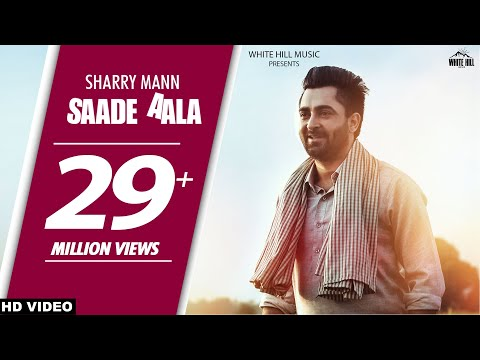 Saade Aala  Sharry Mann
