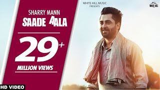 Best wishes to Sharry Mann for new song Saade Aala