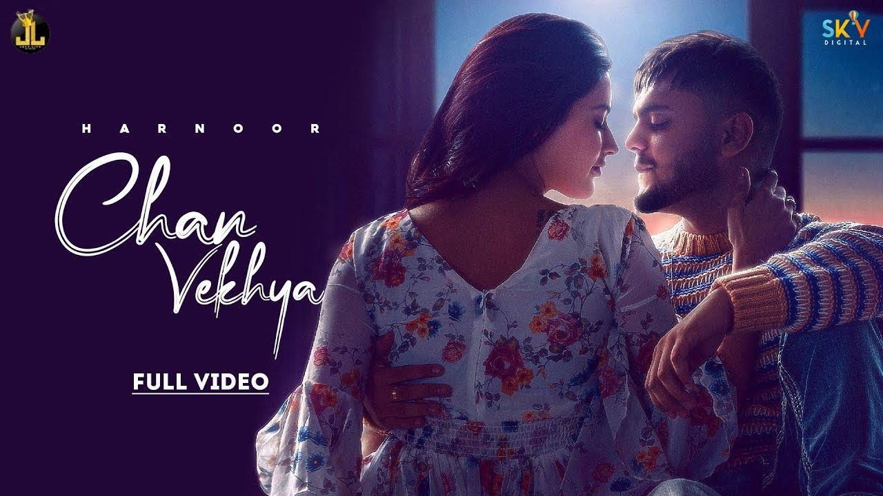 Chan Vekhya Lryrics | Harnoor | Latest Punjabi Song 2021 | New Punjabi Song 2021 | Jatt Life studio| Harnoor Lyrics