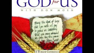 Te adoro a Ti,  I Worship You Almighty God Don Moen