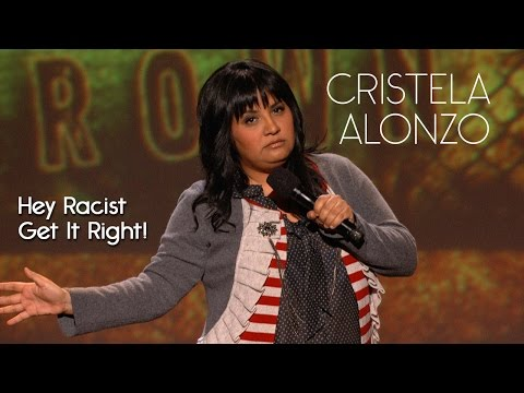 If You're Going To Be Racist Get The Stereotypes Right People - Cristela Alonzo