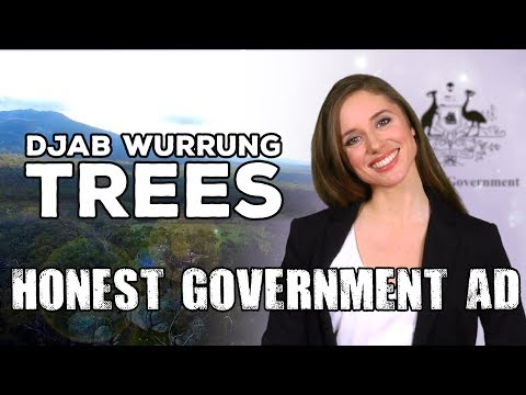 Honest Government Ad | Djab Wurrung Trees