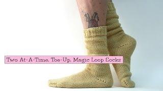 2 Socks at-a-Time, Toe-Up, Magic Loop