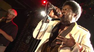 Charles Bradley - No time for dreaming - Live in Paris 07.2011