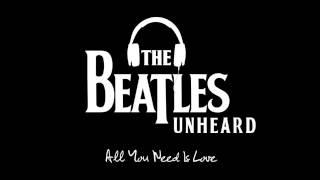The Beatles / Unheard Tracks - All You Need Is Love