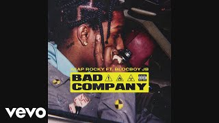 A$AP Rocky - Bad Company (Audio) ft. BlocBoy JB