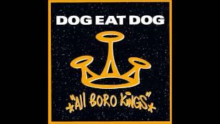 DOG EAT DOG  - WHO THE KING 名曲