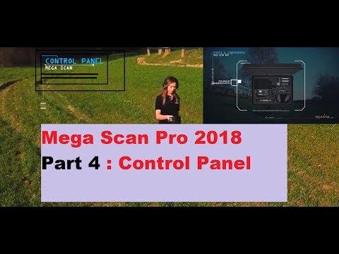 Mega Scan Pro New Version 2018 Part  4 : (Control Panel Explanation)