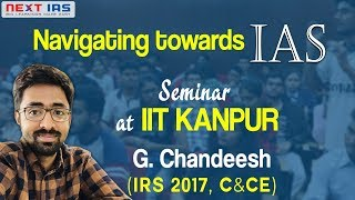 IIT Kanpur Workshop on Career in Civil Services by G Chandeesh IRS and Shubham Agarwal IPS