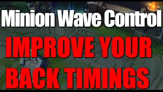 IMPROVE YOUR BACK TIMINGS! - Minion Wave Control Guide