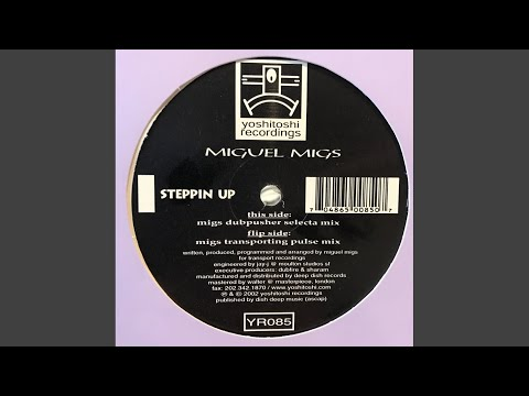 Steppin' Up (Mig's Dubpusher Selecta Mix)