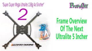 "5"" FPV Light Weight Toothpick Frame | Version TWO ""Super Duper Mega Ultralite 138g 4s 5incher"""