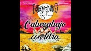 Cabezabajo - Extremoduro con letra