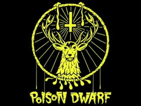 Poison Dwarf - My Name is Mud