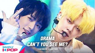 [Simply K-Pop] TOMORROW X TOGETHER (투모로우바이투게더) - Drama + Can't You See Me? 🔥Simply's Spotlight🔥