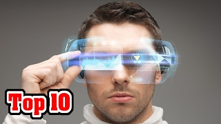 Top 10 Future Technology That's Here Right Now