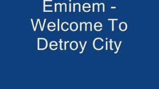 Eminem - Welcome To Detroit City (trick trick FT Eminem)