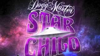 Dogg Master - Keep that funk alive (Star Child) 2013