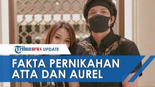 Fakta-fakta Pernikahan Atta dan Aurel, Terpaksa Ditunda hingga Rencana Akad Nikah di Masjid Istiqlal