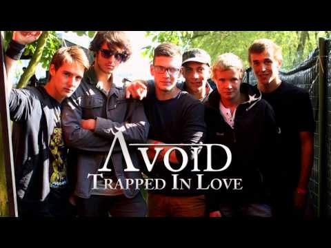 Avoid - Avoid - Trapped in Love (official)