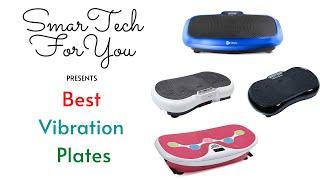 Best Vibration Plates | Best Fitness Machines | Choose Best Vibration Plates