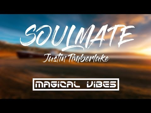 Soulmate - Justin Timberlake (Lyrics/Lyrical Video) Mp3