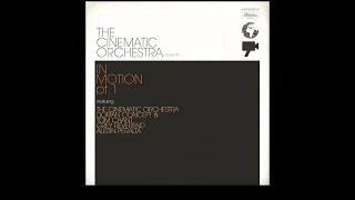 The Cinematic Orchestra - In Motion #1 (Full album)