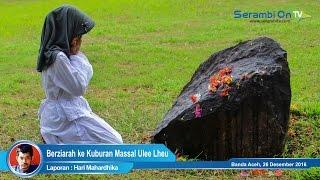 Warga Berziarah Ke Kuburan Massal Tsunami Ulee Lheu