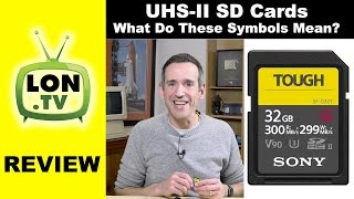 UHS-II SD Cards: Is the faster speed worth it? Sony Tough SD Card Review