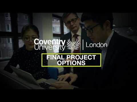 Final Projects option at Coventry University London (Chinese Subtitles)