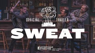"Official Trailer: ""Sweat"" at Everyman Theatre"