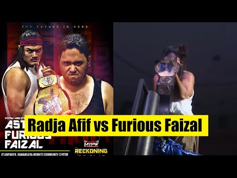 MyPW Reckoning 28/1/2017 : A-5th vs Furious Faizal (c) - MyPW Wrestlecon Title Match
