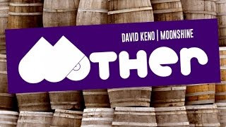 MOTHER044: David Keno - Moonshine