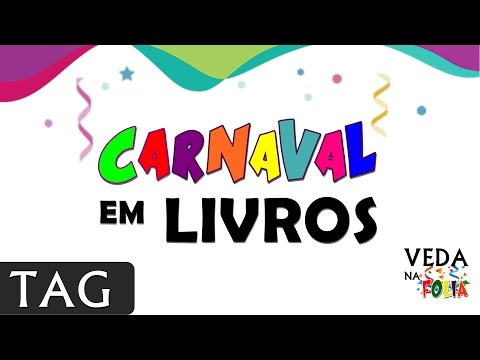 TAG | Carnaval em Livros | #VEDAnaFolia #Carnatona
