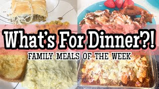 What's For Dinner?   Easy Budget Friendly Meals   Family Meals of the Week