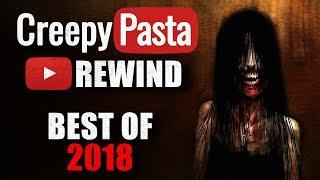 Creepypasta Rewind  Best Creepypastas Of 2018