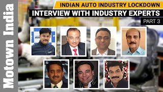 Indian Auto Industry Lockdown- What the experts say | Part 3 | Motown India