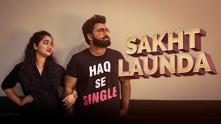 Sakht Launda | Haq Se Single I Zakir Khan