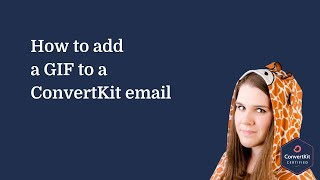 How to add a GIF to a ConvertKit email