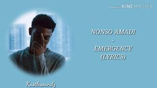 Nonso Amadi   Emergency (Lyrics)