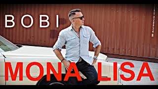 Bobi   Mona Lisa (Nowość 2019   Official Video)