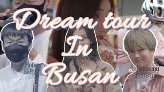 Dream Tour in Busan