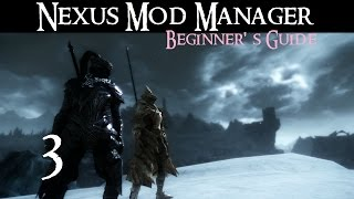 NEXUS MOD MANAGER: Beginner's Guide #3 - Plugins & Load Order