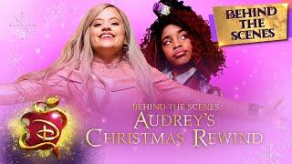 Audrey's Christmas Rewind ❄️| Behind the Scenes | Descendants 3